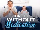 Here are some of the best ideas and solutions to cure erectile dysfunction without medication.