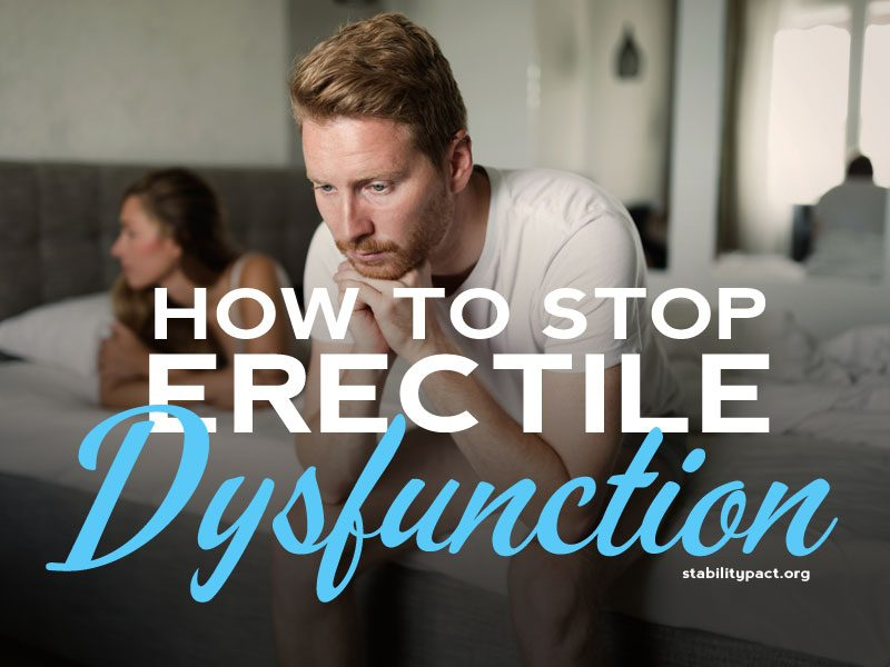 With so many potential causes, how do you stop erectile dysfunction? These 7 methods can help.