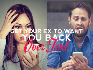 Simple strategies on how to get your ex to want you back over text that actually work.