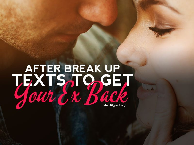 The scenario driven after break up text messages you should send to get your ex back.